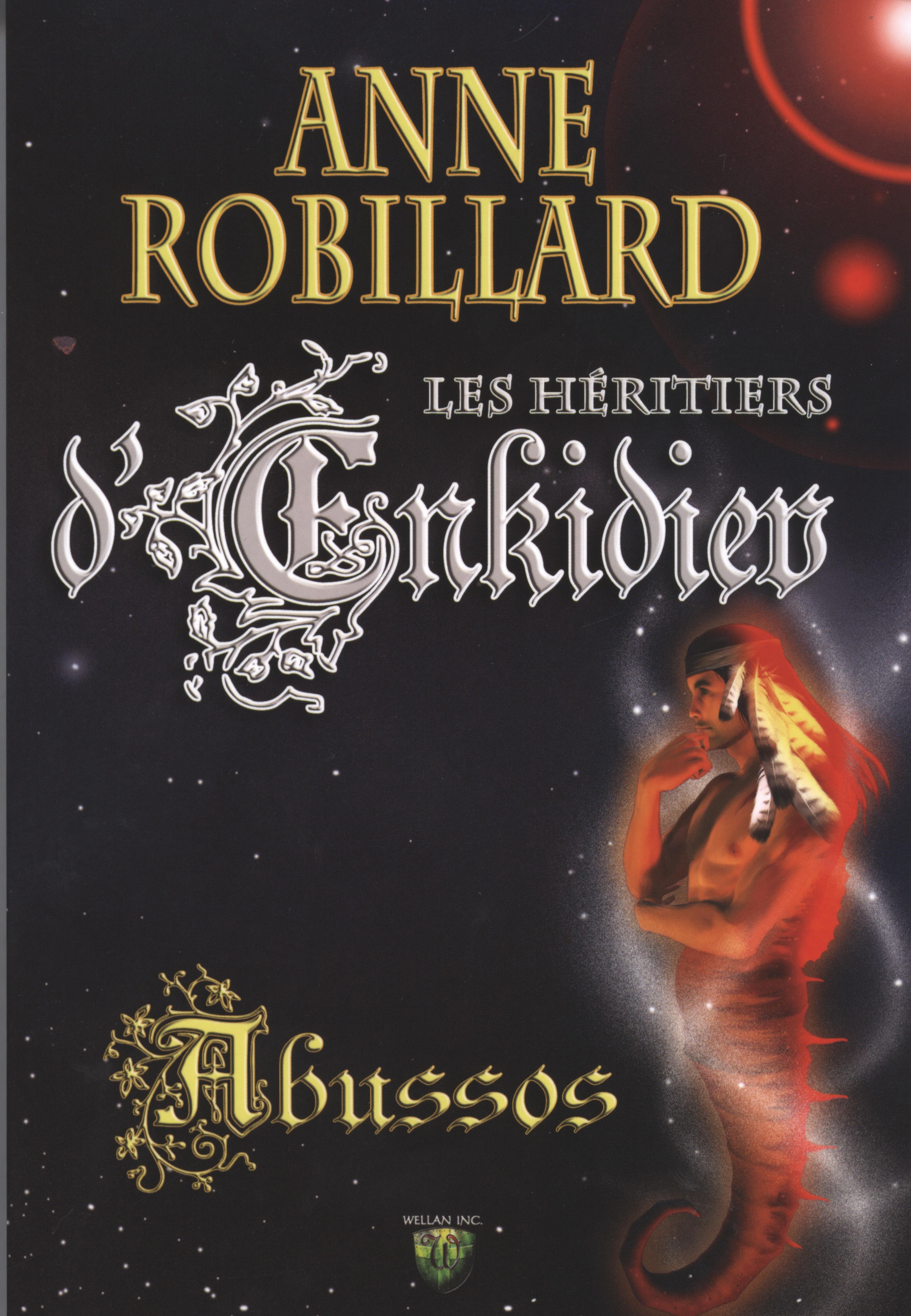 Les Héritiers d'Enkidiev 05 : Abussos
