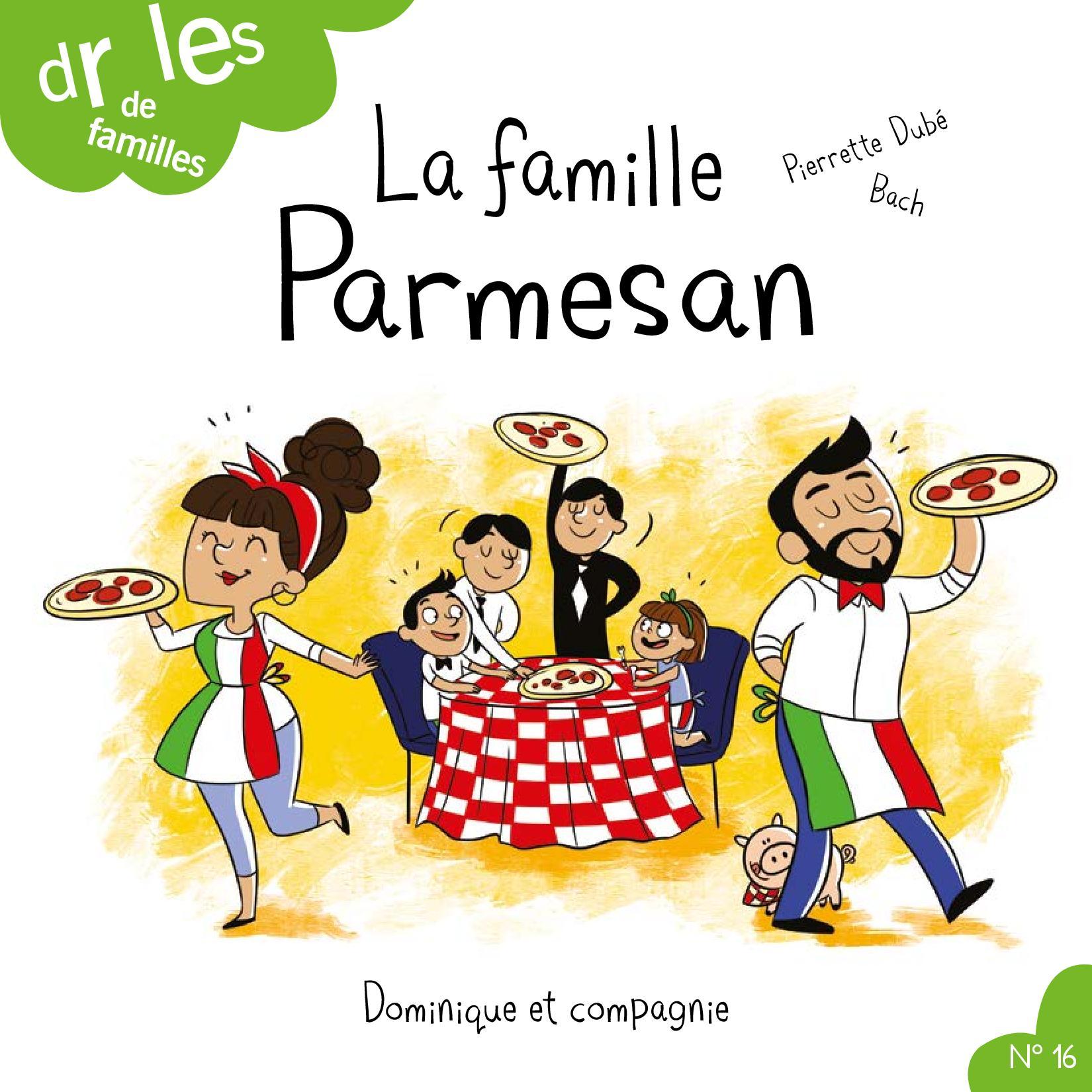 La famille Parmesan