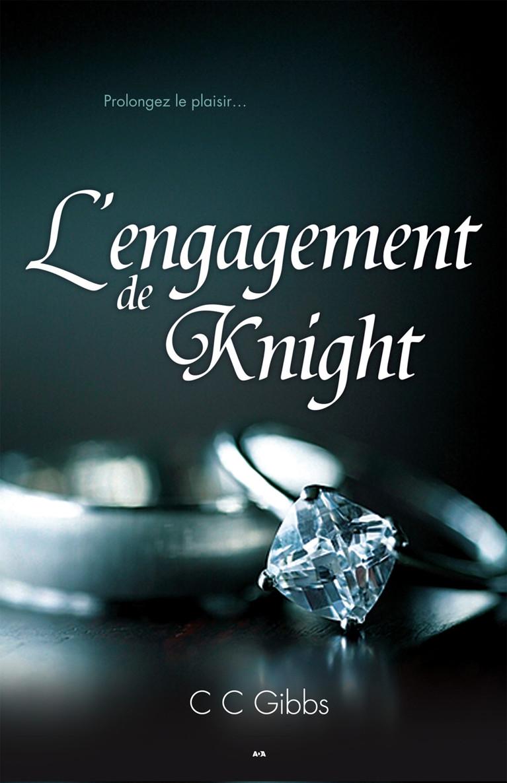 L'engagement de Knight