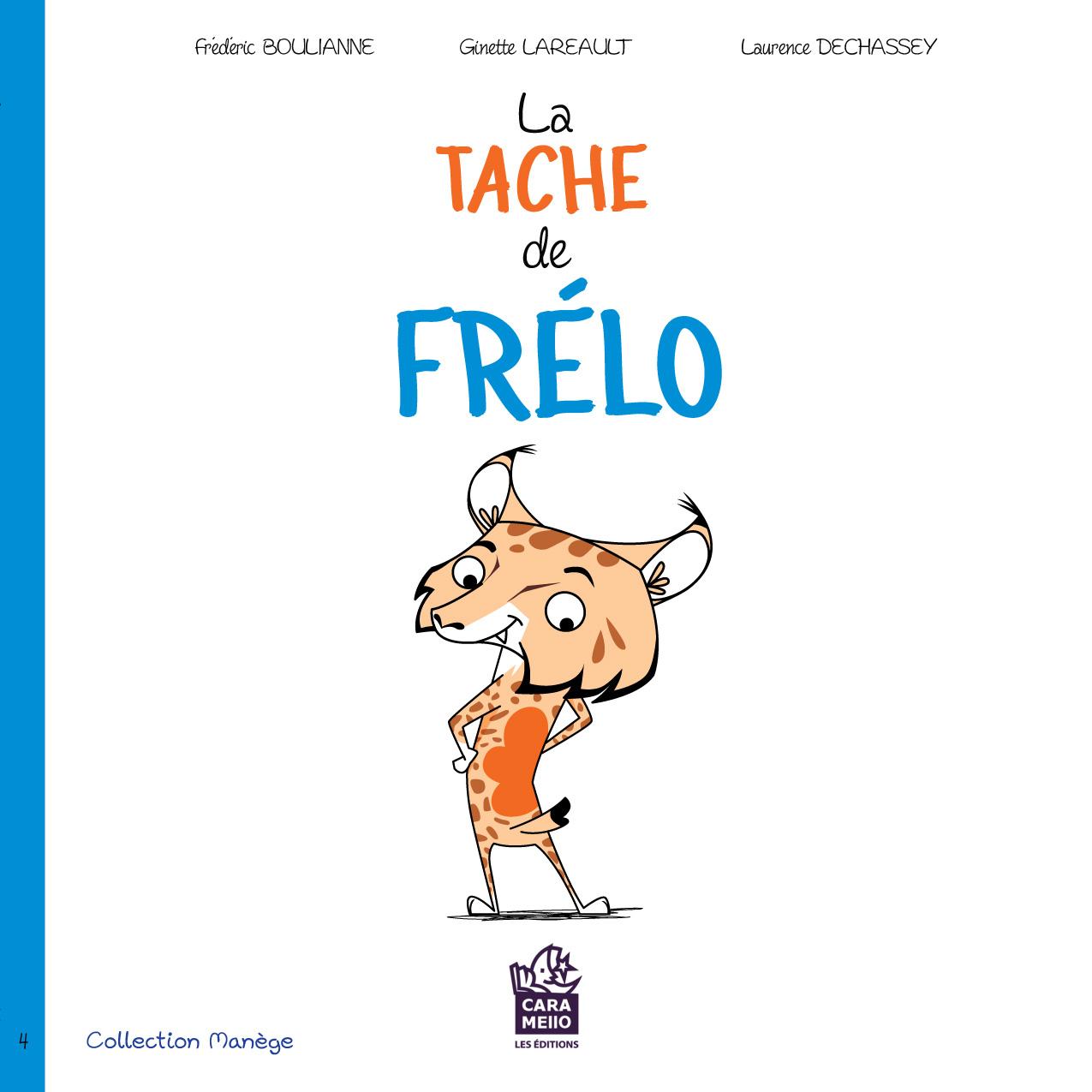 La tache de Frélo