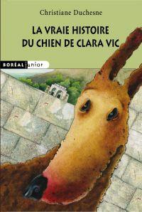 La Vraie histoire du chien de Clara Vic