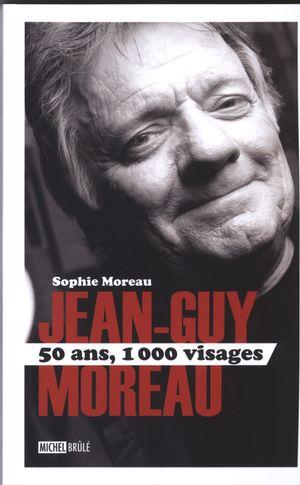 Jean-Guy Moreau 50 ans, 100...