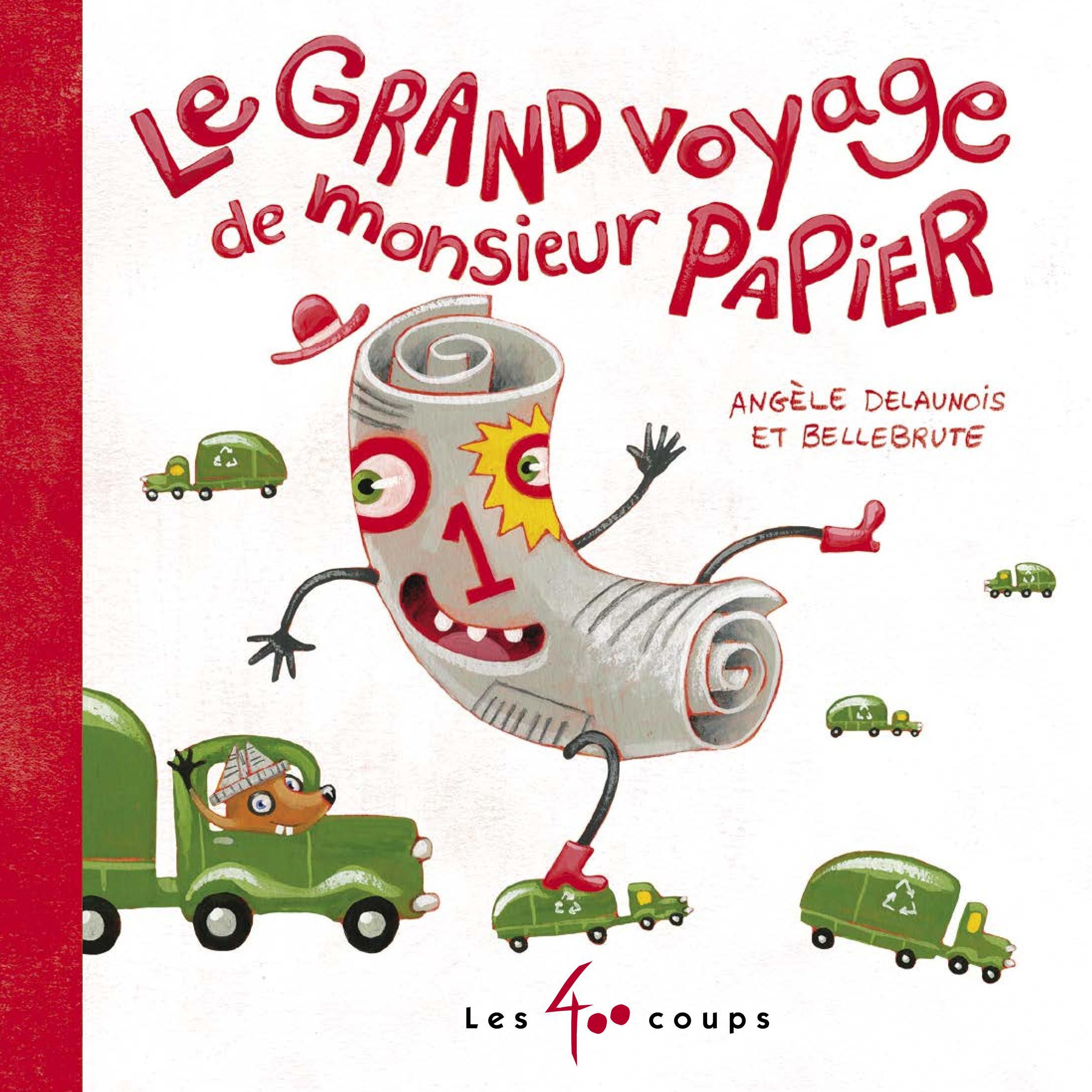 Grand voyage de monsieur Papier (Le)