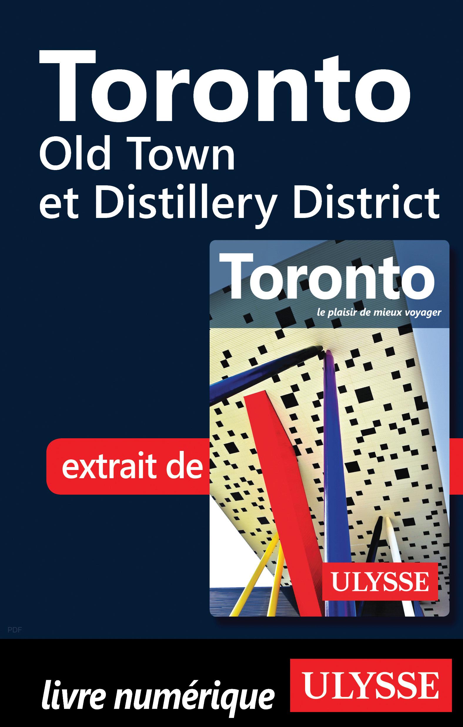Toronto - Old Town et Disti...