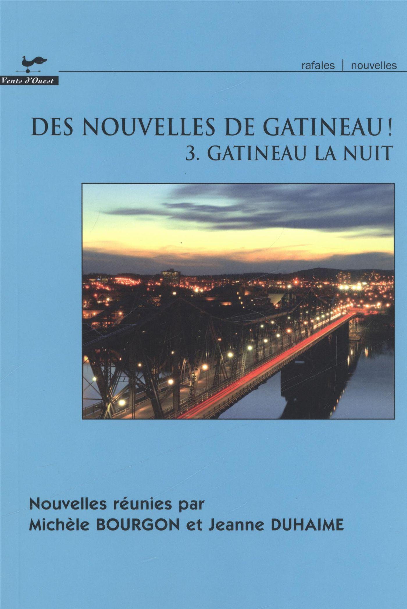 Des nouvelles de Gatineau! 03 : Gatineau la nuit