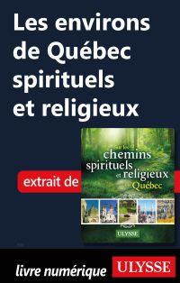 Les environs de Québec spir...