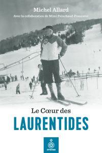 Coeur des Laurentides (Le)