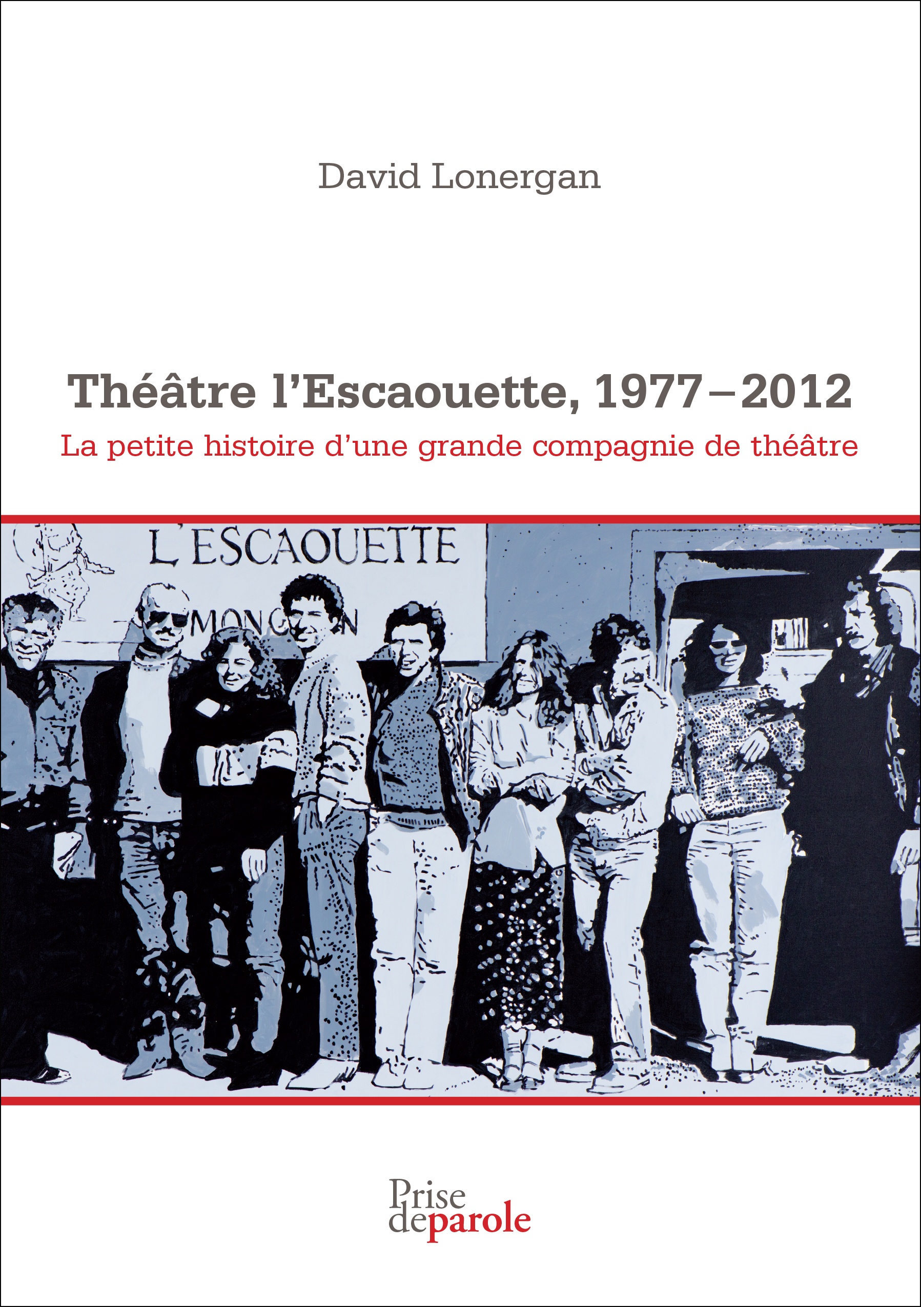Théâtre l'Escaouette, 1977-2012