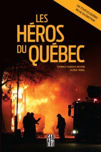 Les héros du Québec