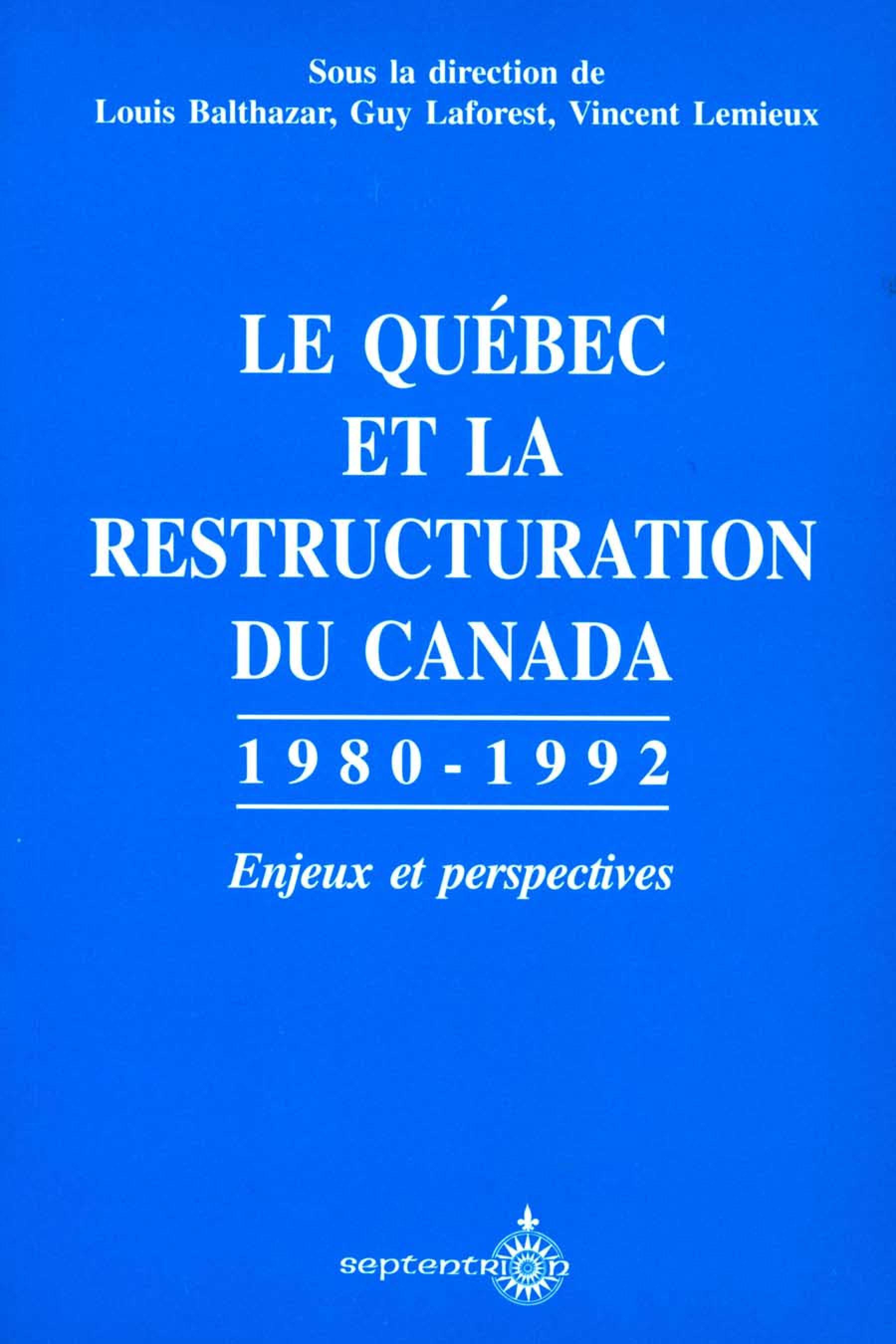 Le Québec et la restructura...