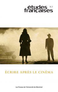 Études françaises. Vol. 55 No. 2,  2019