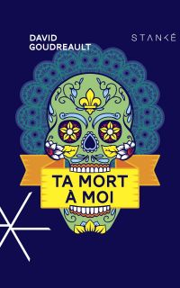 Book cover of Ta mort à moi.