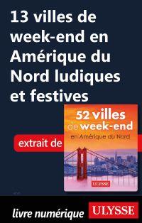 13 villes de week-end Améri...