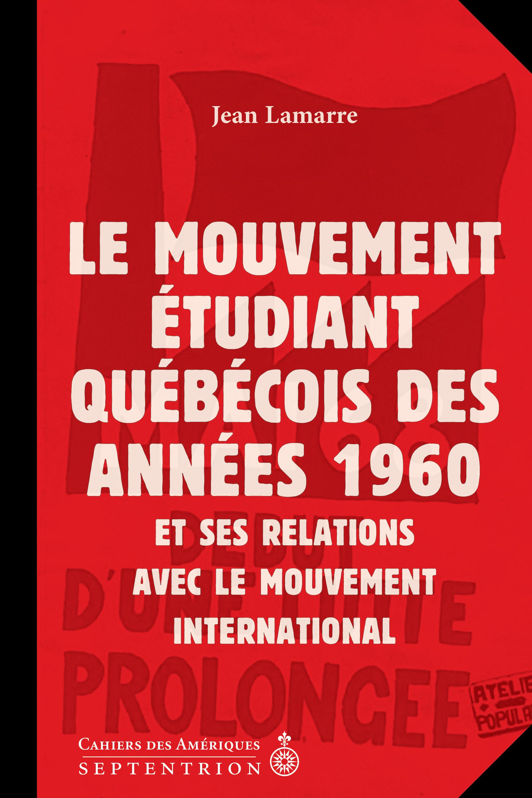 Le Mouvement étudiant québécois des années 1960 et ses relations avec le mouvement international