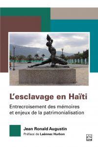 Image de couverture (L'esclavage en Haïti. Entrecroisement des mémoires et enjeux de la patrimonialisation)