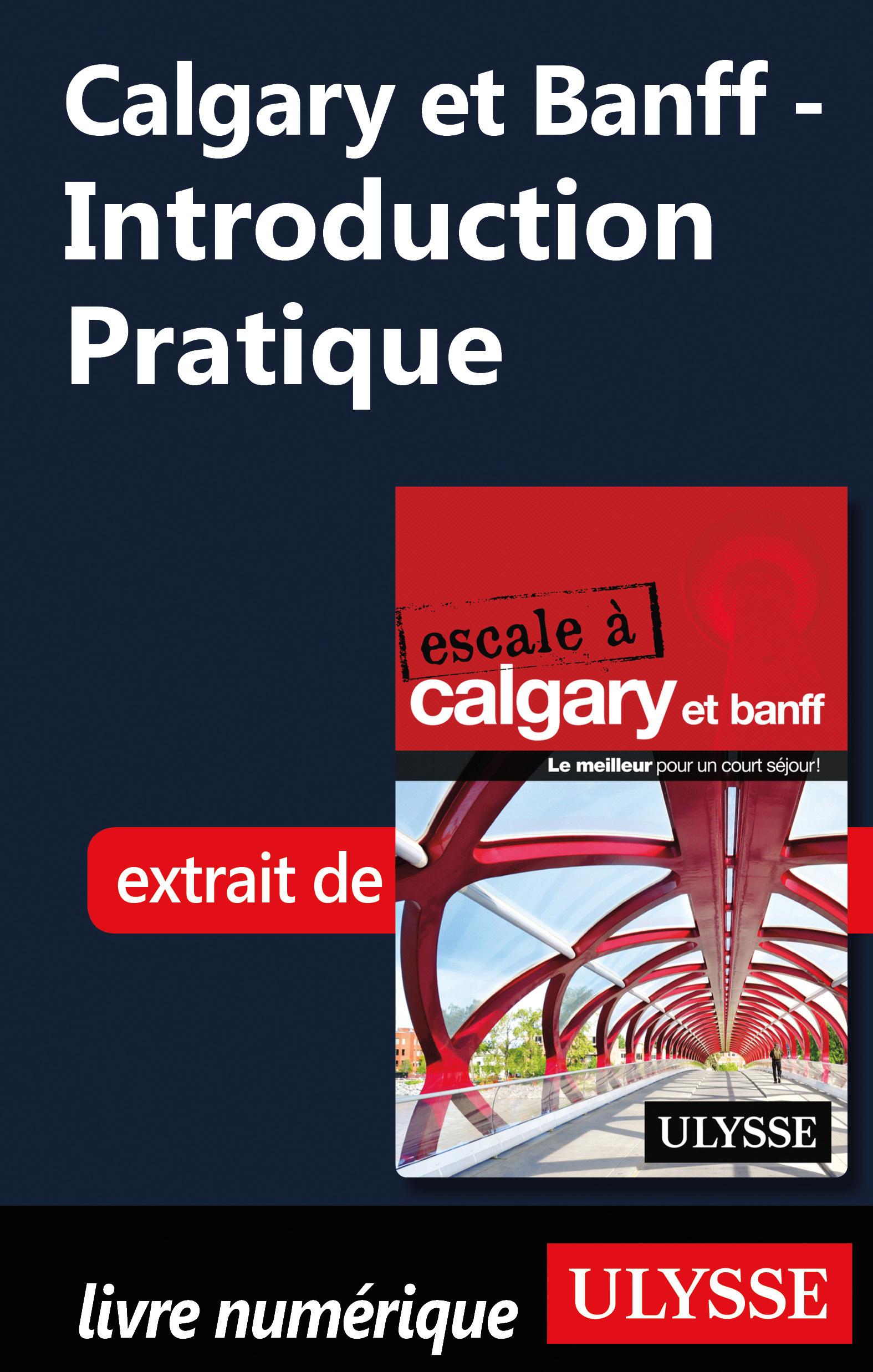 Calgary et Banff - Introduc...