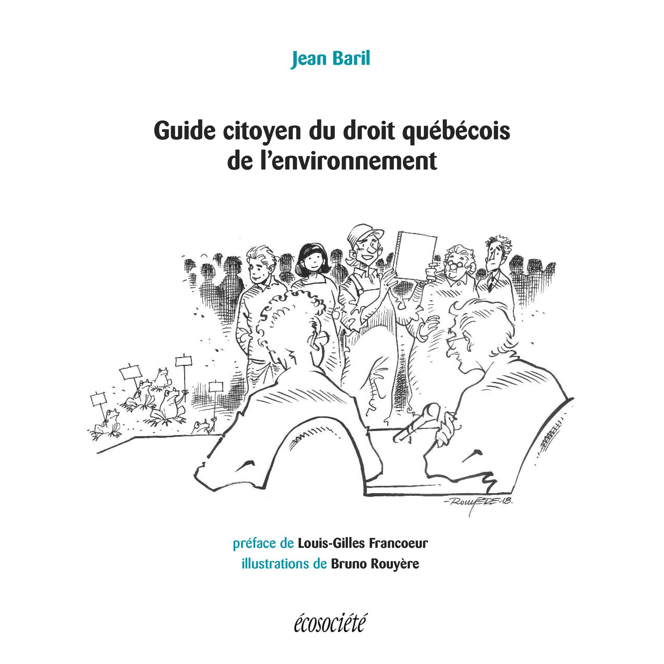 Guide citoyen du droit québécois de l'environnement