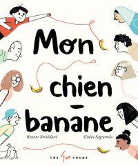 Image de couverture (Mon chien - Banane)