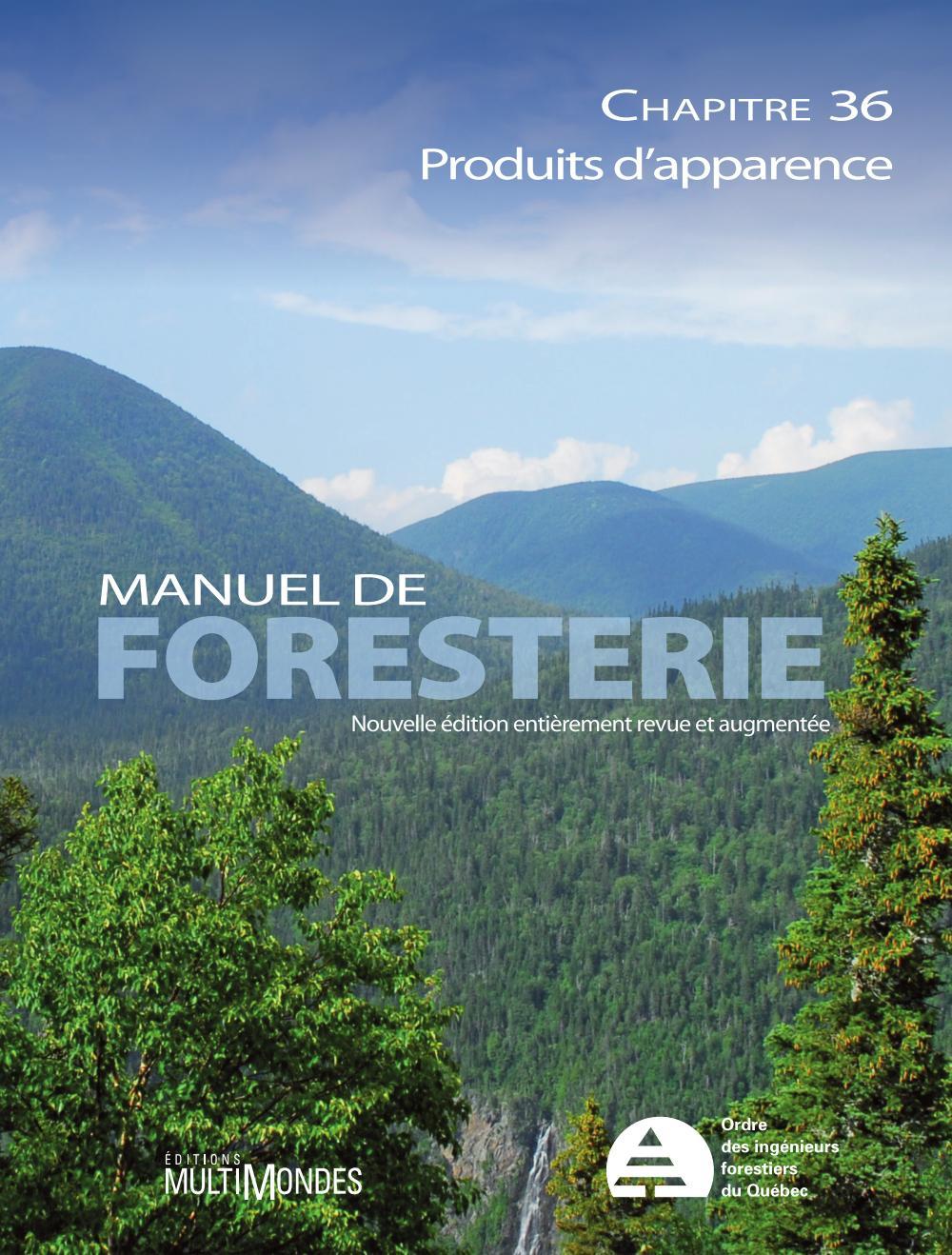 Manuel de foresterie, chapitre 36 – Produits d'apparence