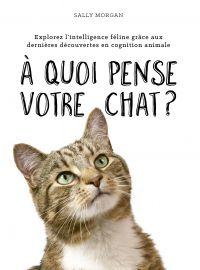 À quoi pense votre chat ?