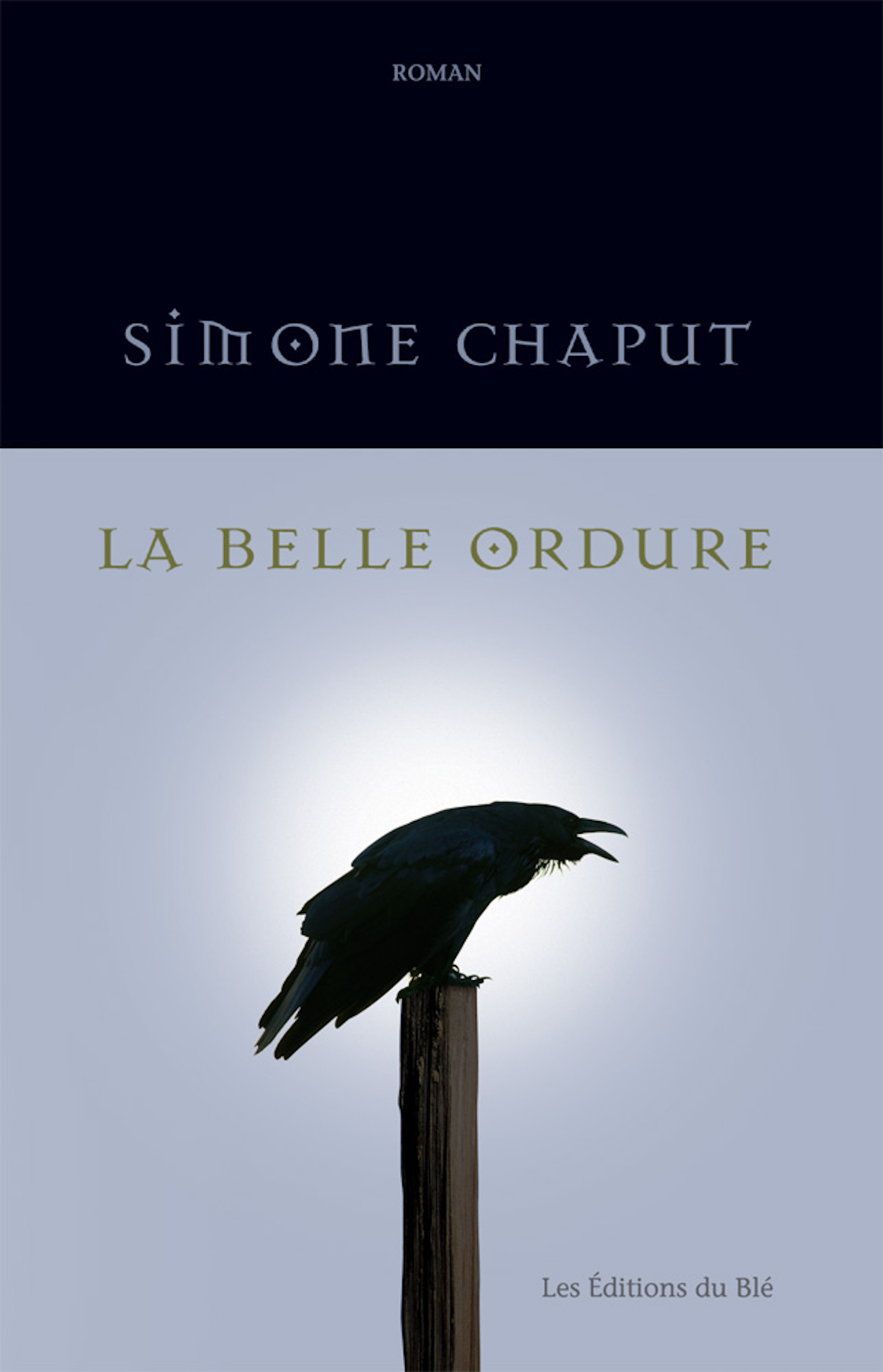 La belle ordure