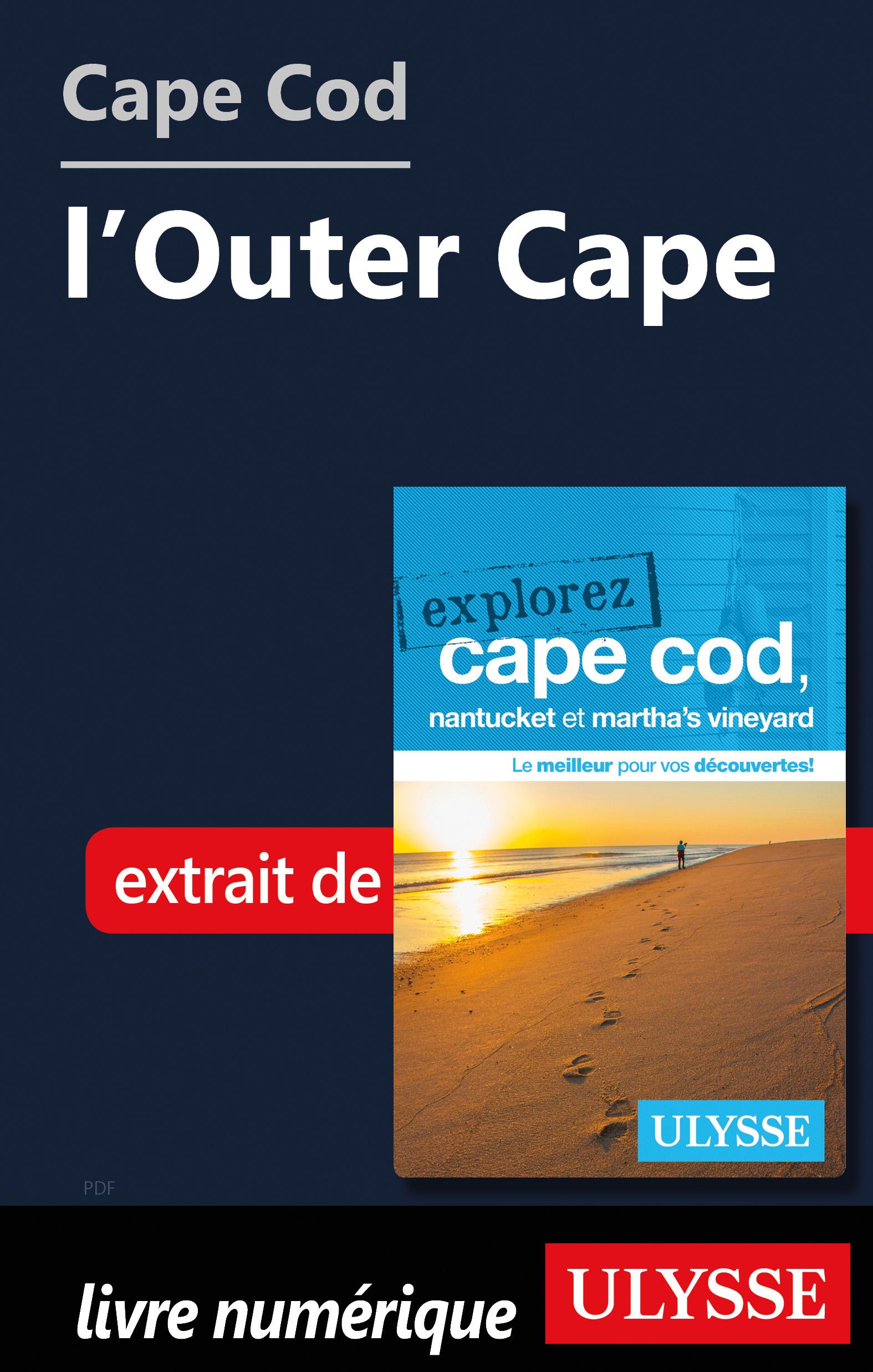Cape Cod : l'Outer Cape