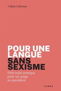 Pour une langue sans sexisme
