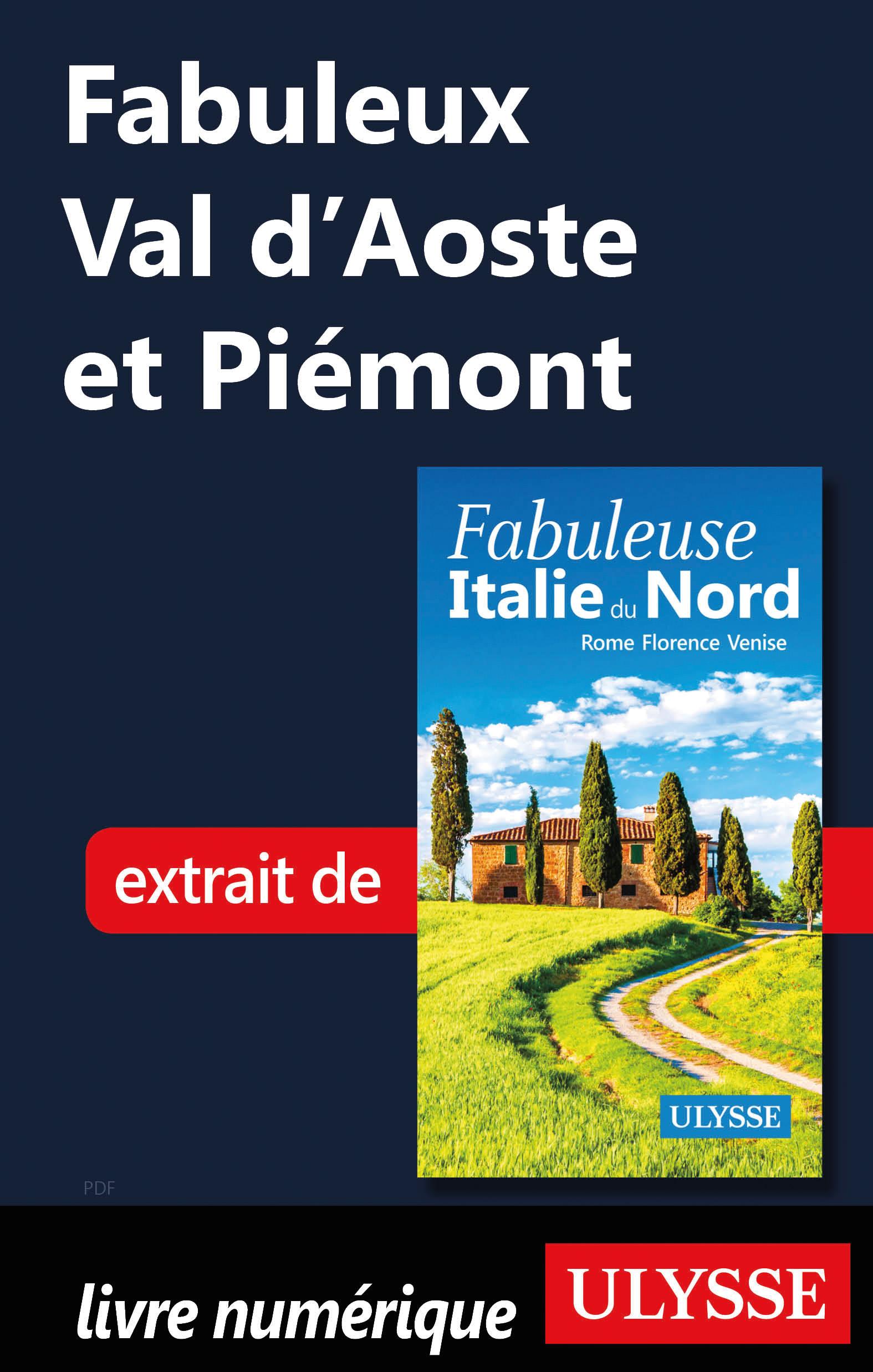 Fabuleux Val d'Aoste et Pié...