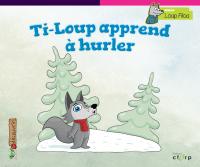Ti-Loup apprend à hurler