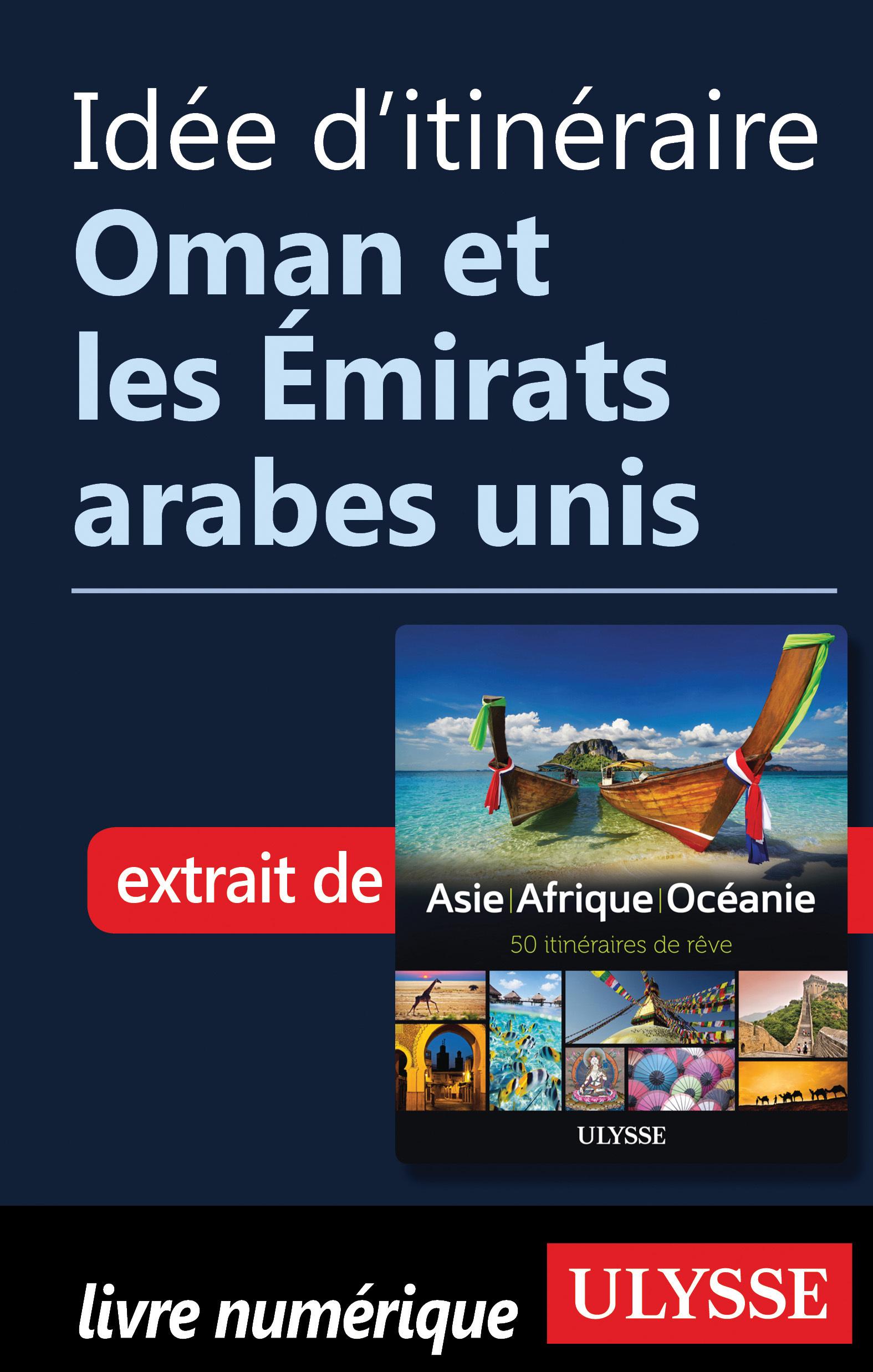 Idée d'itinéraire - Oman et...