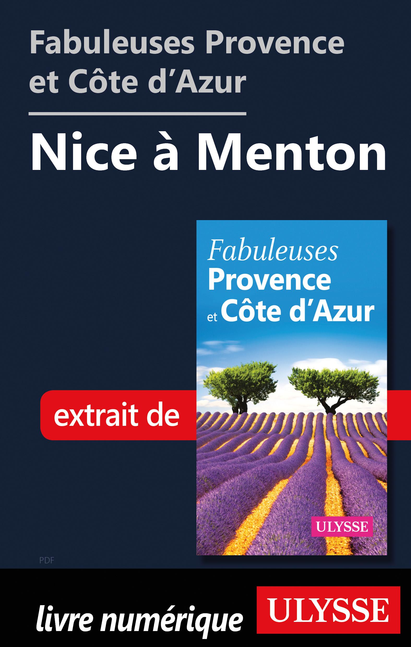 Fabuleuses Provence et Côte d'Azur: Nice à Menton