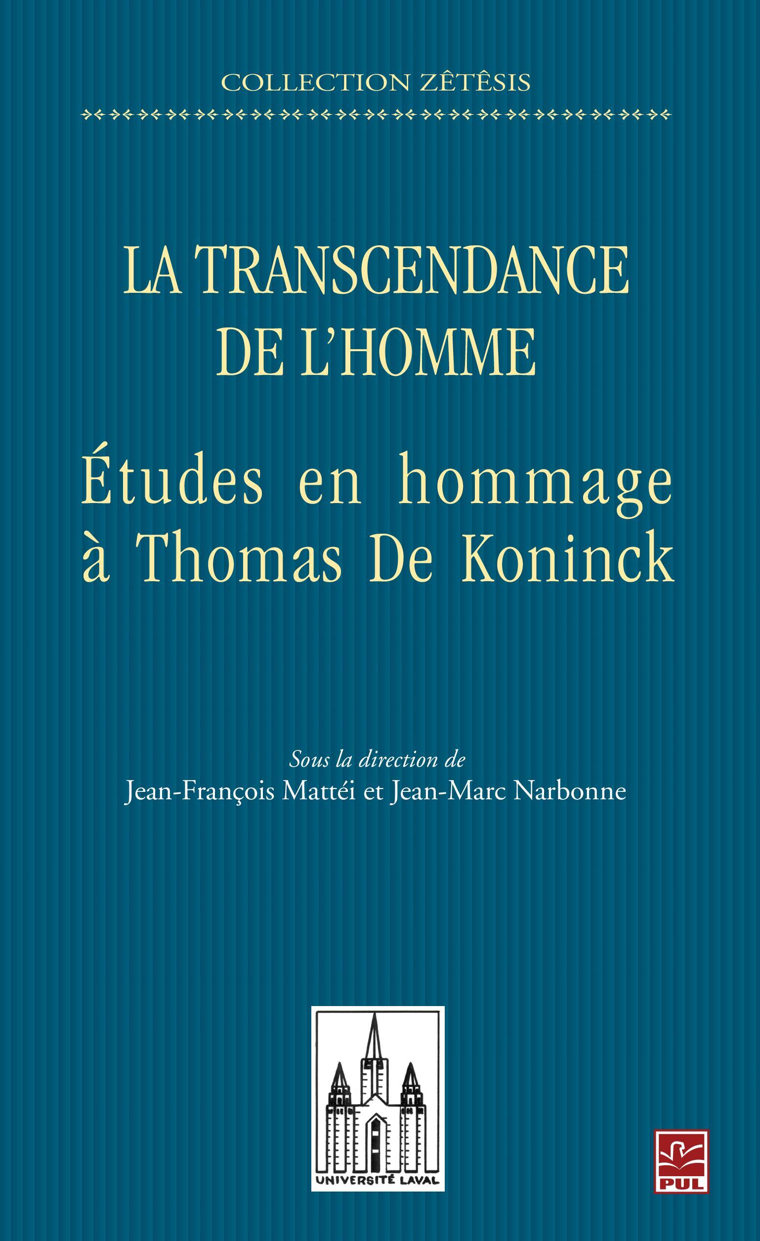 La transcendance de l'homme : Études en hommage à Thomas...