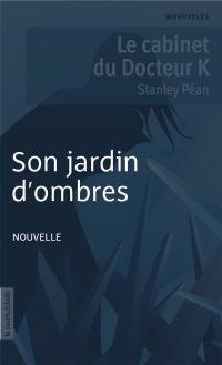 Son jardin d'ombres