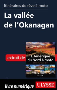 Itinéraires de rêve à moto - La vallée de l'Okanagan