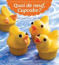 Quoi de neuf cupcake!