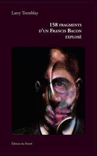 Image de couverture (158 fragments d'un Francis Bacon explosé)