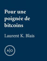 Pour une poignée de bitcoins