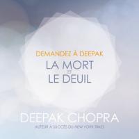 Cover image (Demandez à Deepak - La mort et le deuil)