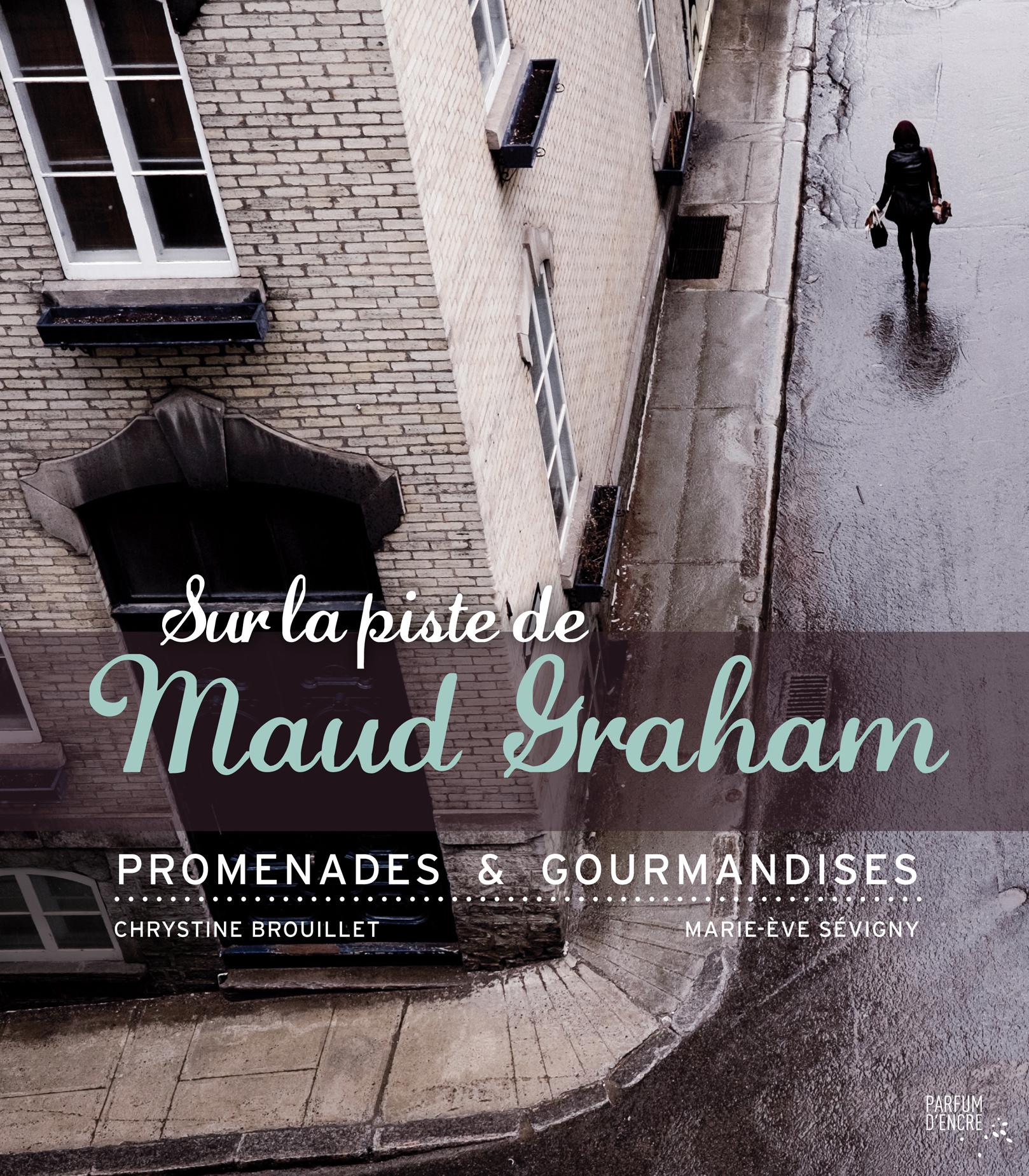 Sur la piste de Maud Graham