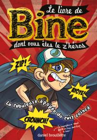 Le livre de Bine dont vous êtes le z'héros 2