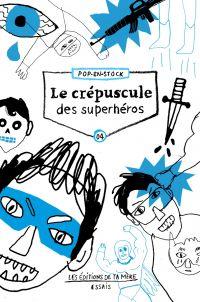 Le crépuscule des superhéros
