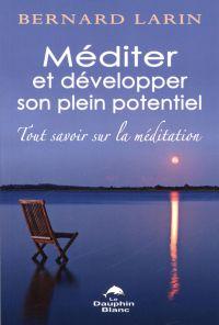 Méditer et développer son p...