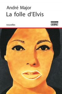 Image de couverture (La Folle d'Elvis)