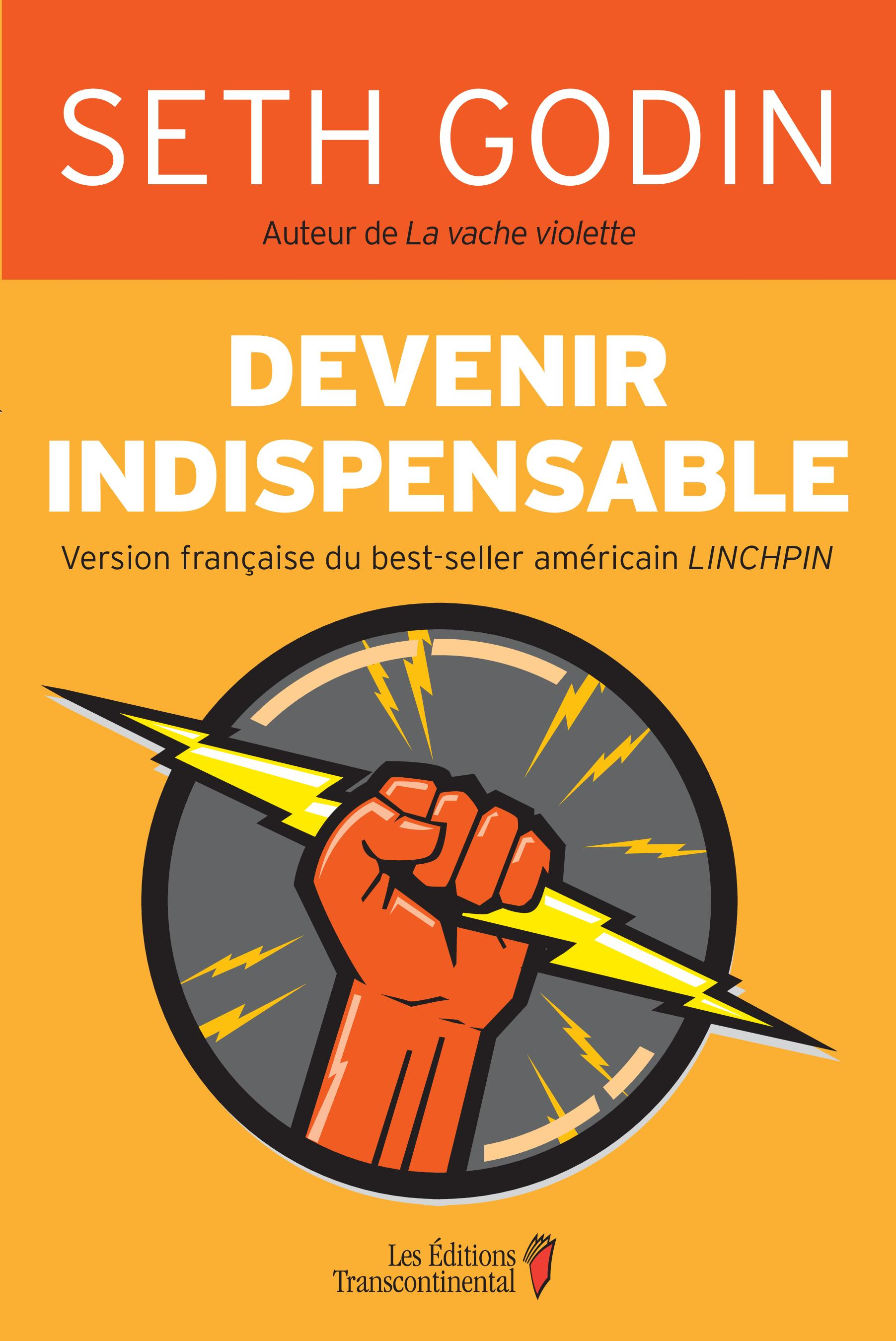 Devenir indispensable