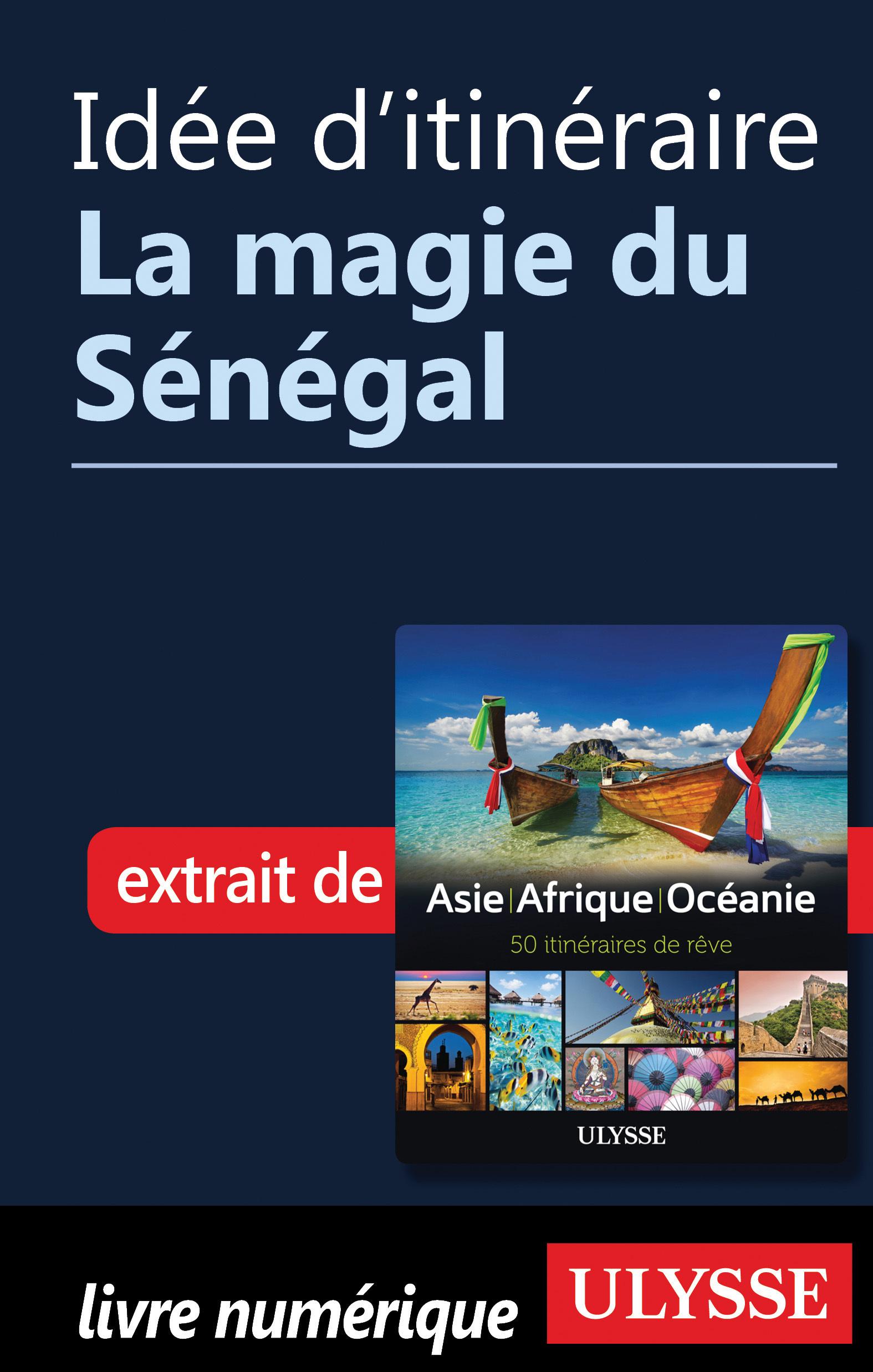Idée d'itinéraire - La magi...