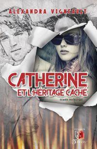 Catherine et l'héritage caché