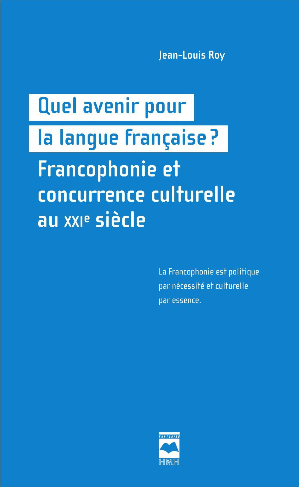 Quel avenir pour la langue française?