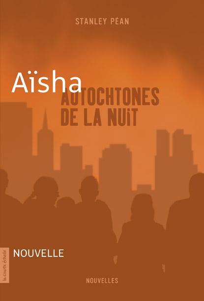 Aïsha, Autochtones de la nuit