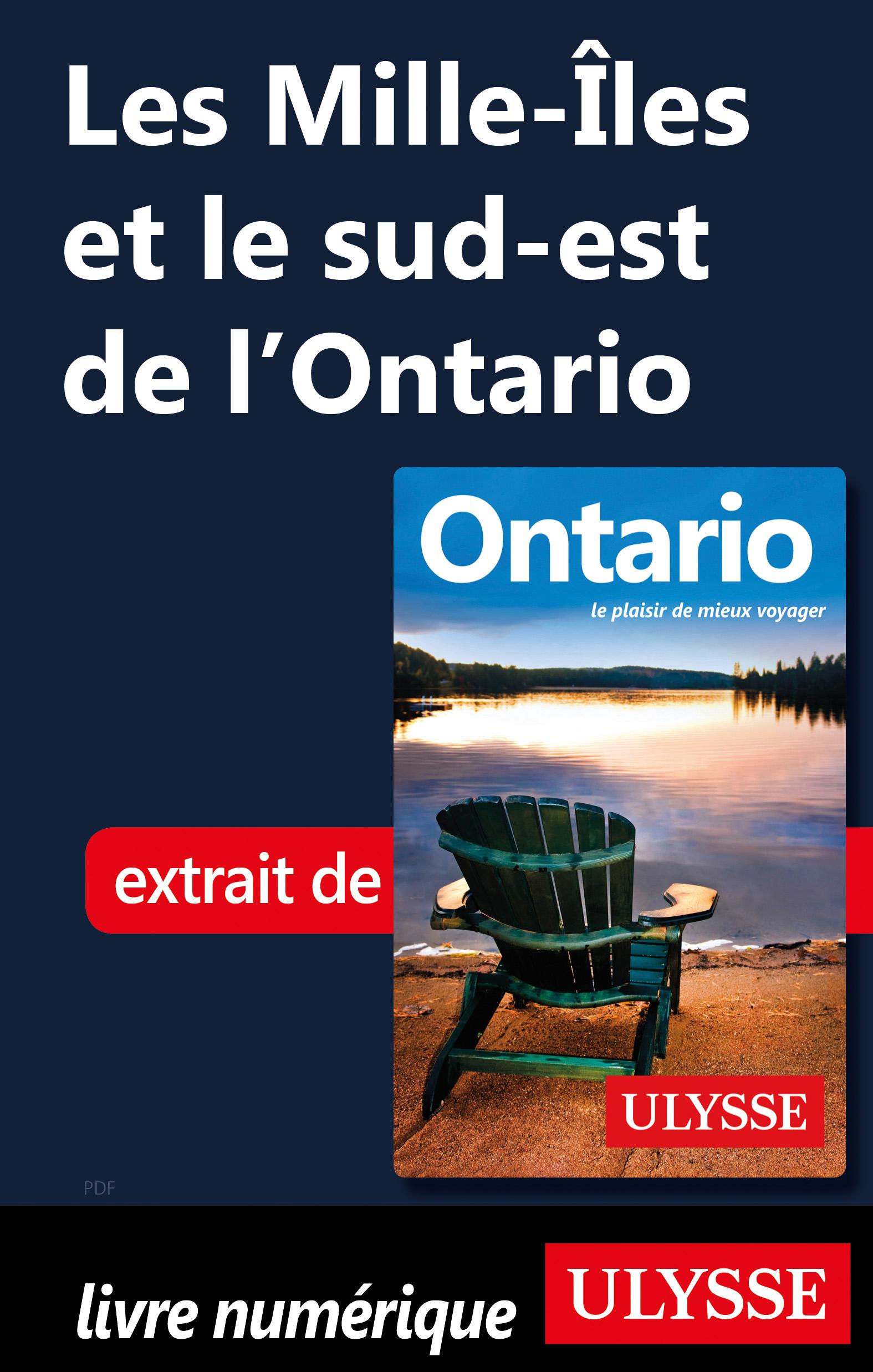Les Mille-Îles et le sud-est de l'Ontario