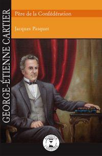Image de couverture (George-Étienne Cartier)